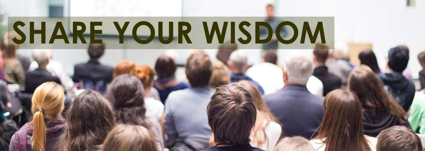 Share Your Wisdom
