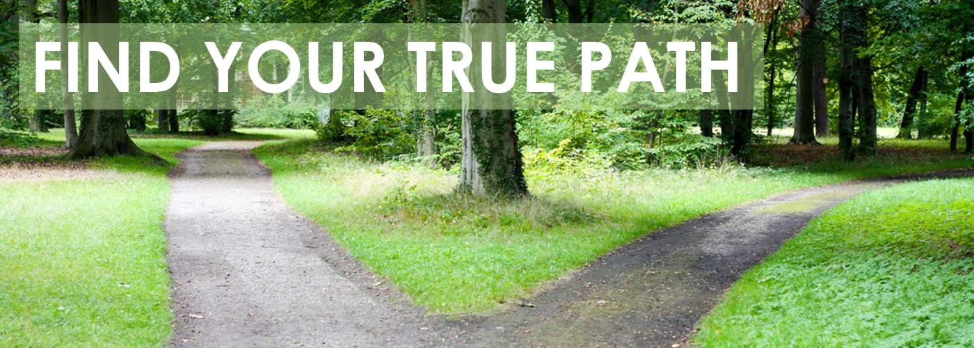 Find Your True Path
